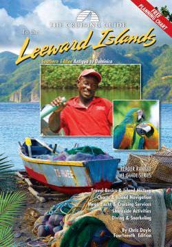 Cruising Guide to Southern Leeward Islands 14th Edition
