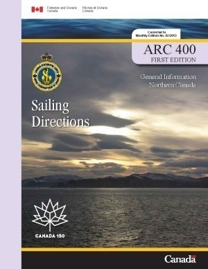 Sailing Directions General Information Northern Canada 1st Edition